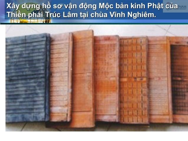 Xây dựng hồ sơ vận động Mộc bản kinh Phật củaXây dựng hồ sơ vận động Mộc bản kinh Phật của Thiền phái Trúc Lâm tại chùa Vĩ...