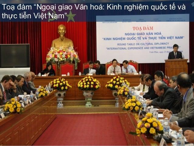"""Toạ đàm """"Ngoại giao Văn hoá: Kinh nghiệm quốc tế và thực tiễn Việt Nam"""""""