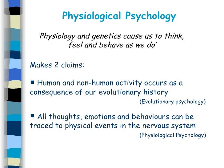 <ul><li>Makes 2 claims: </li></ul><ul><li>Human and non-human activity occurs as a consequence of our evolutionary history...