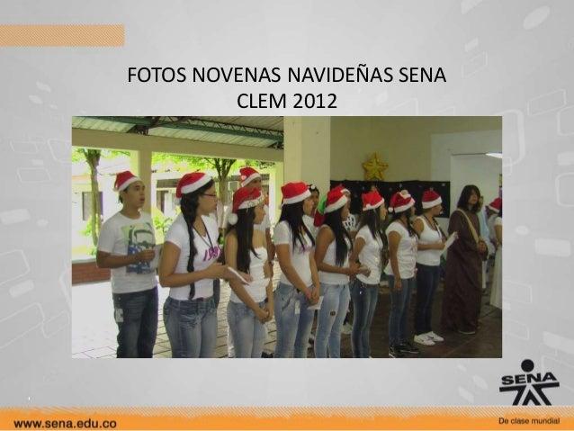 FOTOS NOVENAS NAVIDEÑAS SENA         CLEM 2012