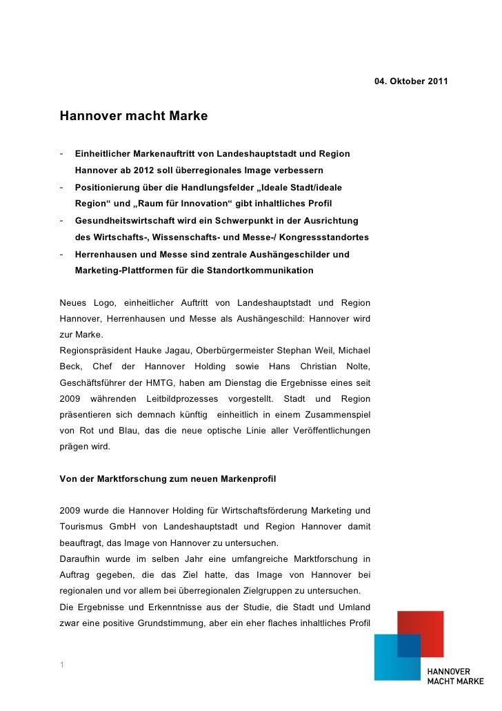04. Oktober 2011Hannover macht Marke-   Einheitlicher Markenauftritt von Landeshauptstadt und Region    Hannover ab 2012 s...