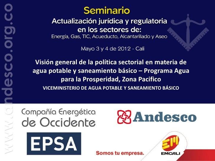 Ministerio de Vivienda, Ciudad y TerritorioViceministerio de Agua y SaneamientoRepública de Colombia                Visión...