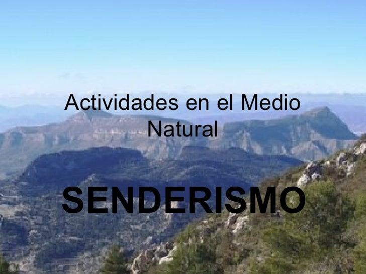 Actividades en el Medio Natural SENDERISMO