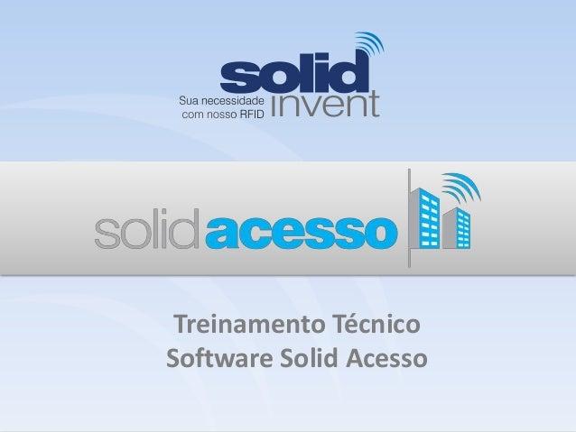  Treinamento Técnico Software Solid Acesso