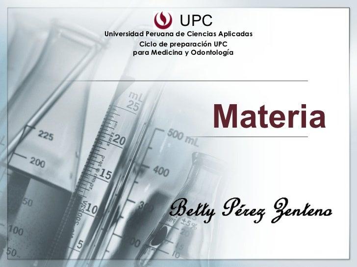 Materia UPC Universidad Peruana de Ciencias Aplicadas Ciclo de preparación UPC para Medicina y Odontología