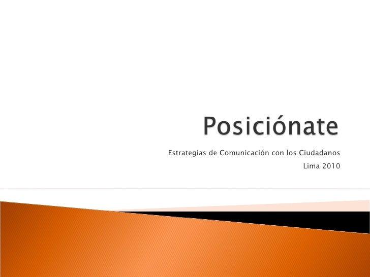 Estrategias de Comunicación con los Ciudadanos Lima 2010