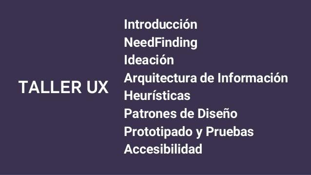 1  Presentación - Introducción a Taller UX 2017