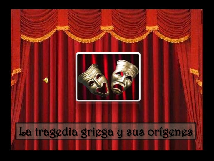 La tragedia griega y sus orígenes<br />