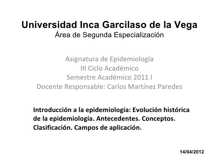 Universidad Inca Garcilaso de la Vega         Área de Segunda Especialización           Asignatura de Epidemiología       ...