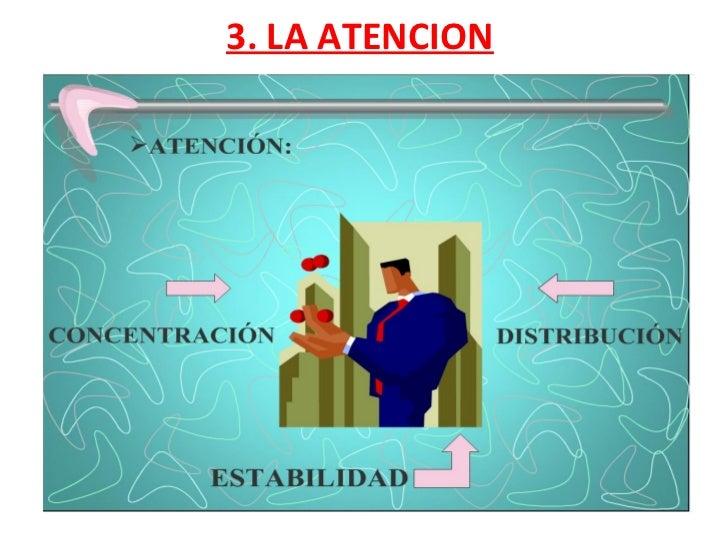 3. LA ATENCION