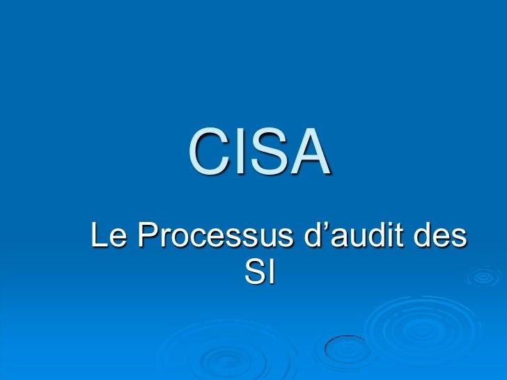 CISALe Processus d'audit des         SI