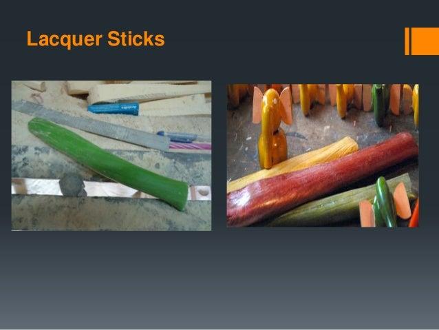 Lacquer Sticks