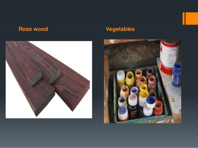 Rose wood Vegetables