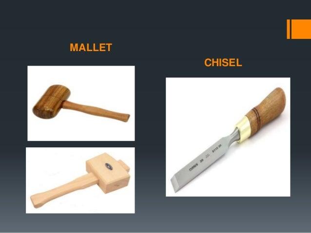 MALLET CHISEL