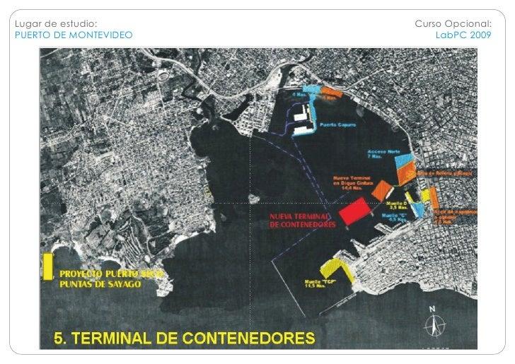 Lugar de estudio:      Curso Opcional: PUERTO DE MONTEVIDEO       LabPC 2009