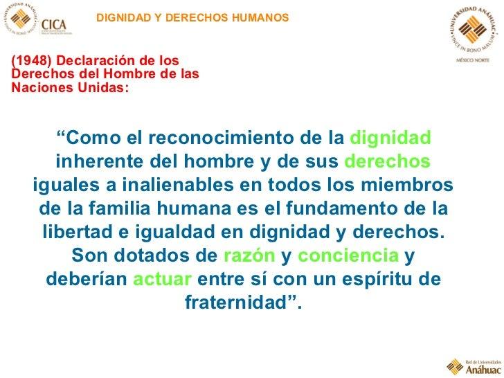 """DIGNIDAD Y DERECHOS HUMANOS """" Como el reconocimiento de la  dignidad  inherente del hombre y de sus  derechos  iguales a i..."""