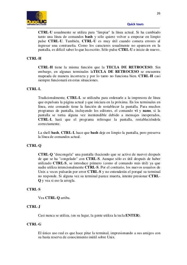 """26 Quick tours  CTRL-U usualmente se utiliza para """"limpiar"""" la línea actual. Si ha cambiado tanto una línea de comandos ba..."""