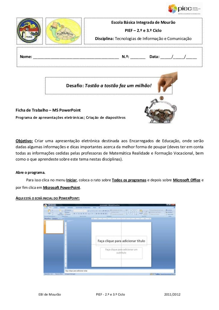 Escola Básica Integrada de Mourão                                                                    PIEF – 2.º e 3.º Cicl...