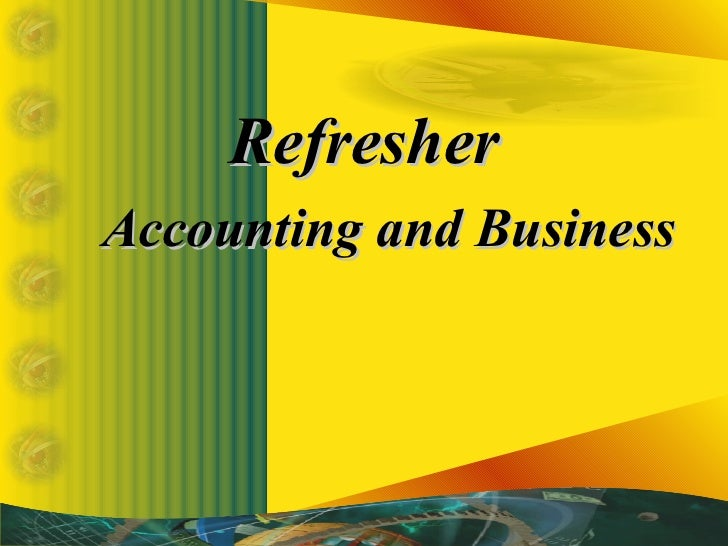 RefresherAccounting and Business
