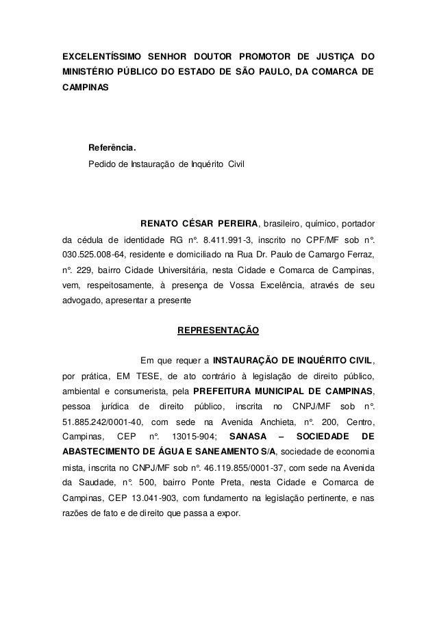 EXCELENTÍSSIMO SENHOR DOUTOR PROMOTOR DE JUSTIÇA DO MINISTÉRIO PÚBLICO DO ESTADO DE SÃO PAULO, DA COMARCA DE CAMPINAS Refe...
