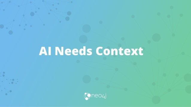 AI Needs Context