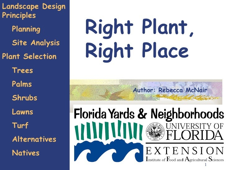 Right Plant,  Right Place Landscape Design Principles Planning Site Analysis Plant Selection Trees  Palms Shrubs Lawns Tur...
