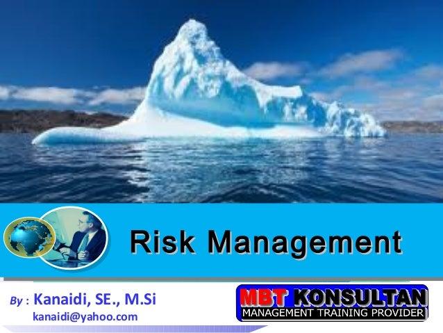 End                                        End                      Risk Management                      Risk ManagementBy...