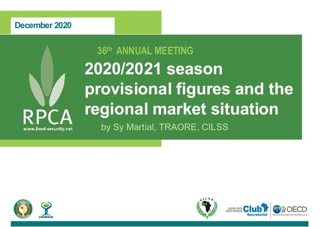 December 2020 36th ANNUAL MEETING 2020/2021 season provisional figures and the regional market situation by Sy Martial, TR...