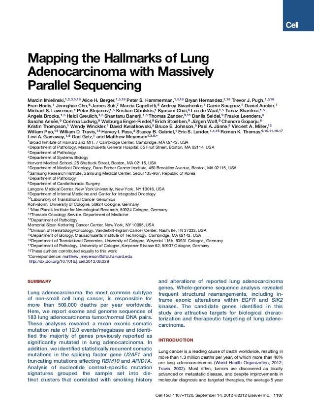 Mapping the Hallmarks of LungAdenocarcinoma with MassivelyParallel SequencingMarcin Imielinski,1,2,3,5,18 Alice H. Berger,...