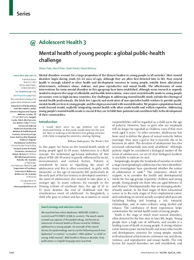 Series 1302 www.thelancet.com Vol 369 April 14, 2007 Adolescent Health 3 Mental health of young people: a global public-he...