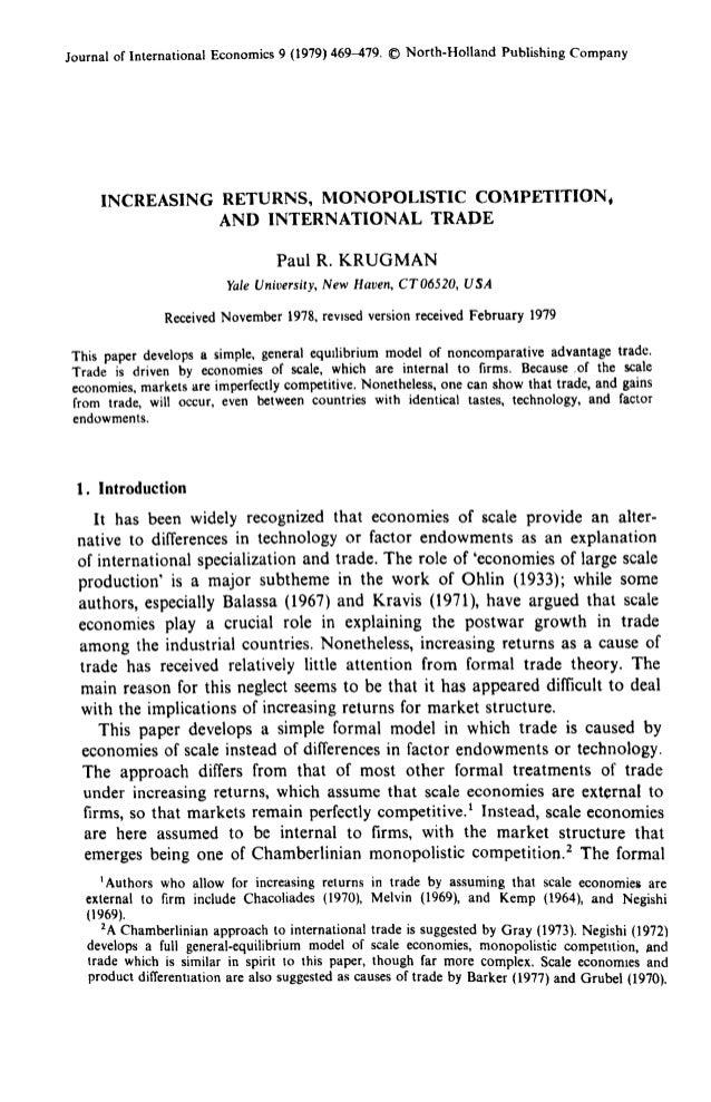 Journal of International Economics 9 (1979) 469-479. ® North-Holland Publishing Company INCREASING RETURNS, MONOPOLISTIC C...