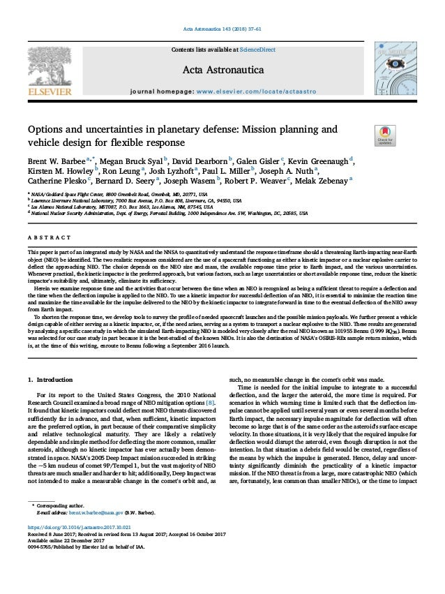 Options and uncertainties in planetary defense: Mission planning and vehicle design for flexible response Brent W. Barbee a...