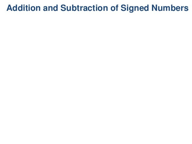 Addition and Subtraction of Signed Numbers