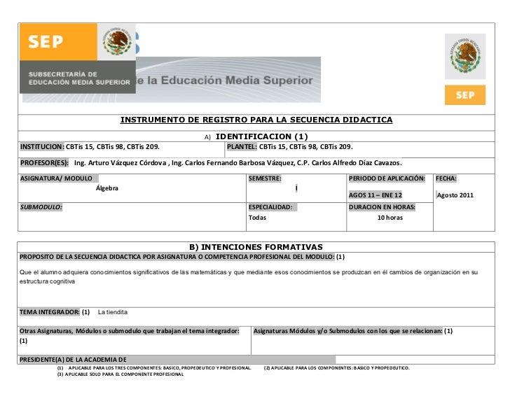 INSTRUMENTO DE REGISTRO PARA LA SECUENCIA DIDACTICA                                                                     A)...