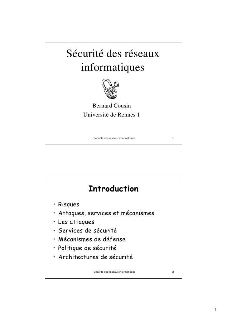 Sécurité des réseaux         informatiques               Bernard Cousin            Université de Rennes 1                S...