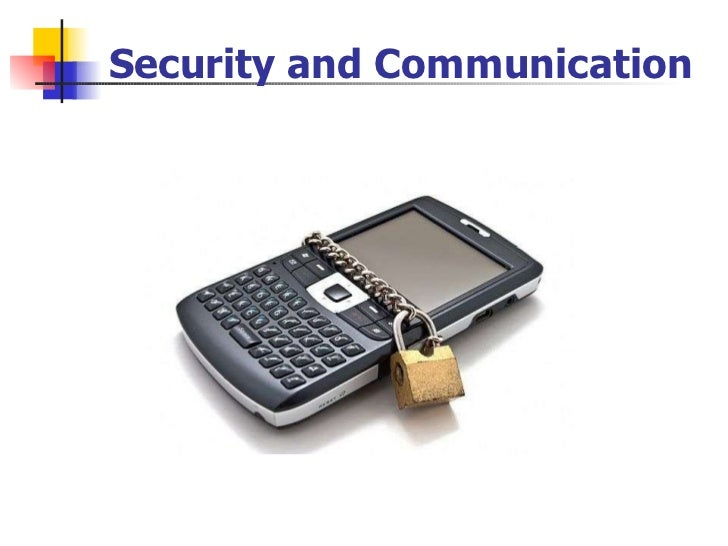 Security and Communication