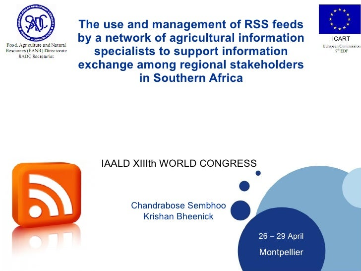 The use and management of RSS feeds by a network of agricultural information specialists to support information exchange a...