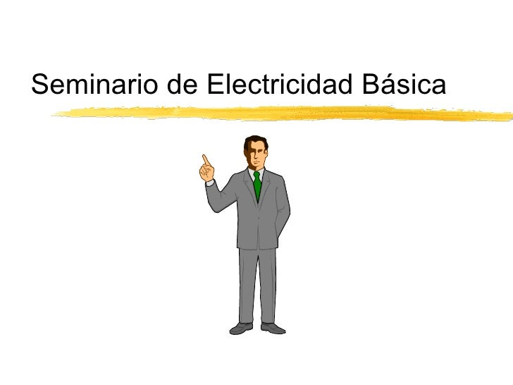 Seminario de Electricidad Básica