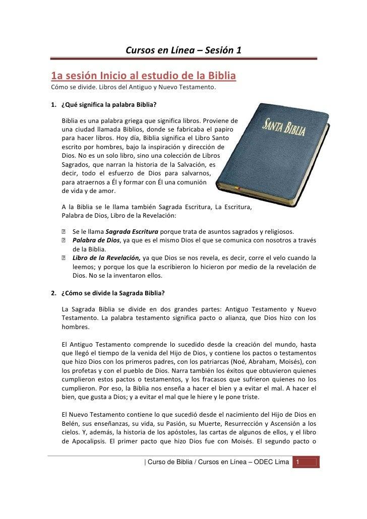 Cursos en Línea – Sesión 11a sesión Inicio al estudio de la BibliaCómo se divide. Libros del Antiguo y Nuevo Testamento.1....