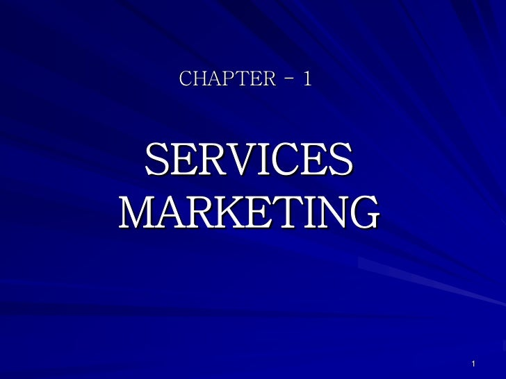 CHAPTER - 1 SERVICESMARKETING                1