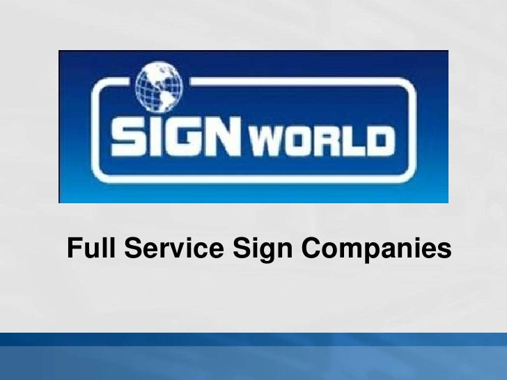 Full Service Sign Companies<br />