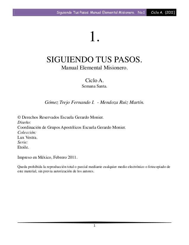 Siguiendo Tus Pasos: Manual Elemental Misionero. No.1          Ciclo A. (2011)                                            ...
