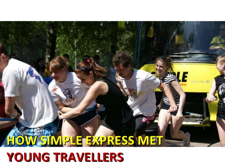 HOW SIMPLE EXPRESS MET  YOUNG TRAVELLERS