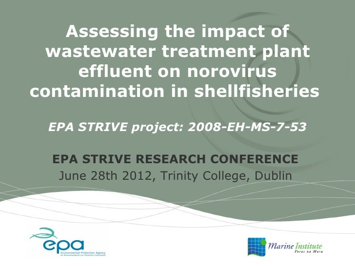 Assessing the impact of wastewater treatment plant     effluent on noroviruscontamination in shellfisheries  EPA STRIVE pr...