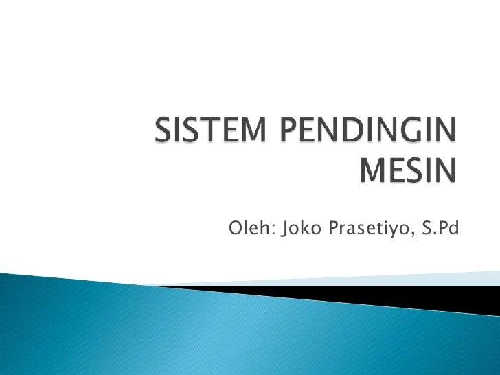 Oleh: Joko Prasetiyo, S.Pd