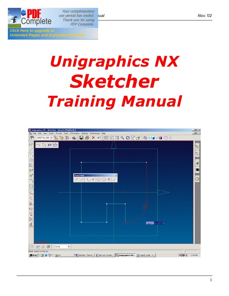 Unigraphics NX 1.0 -- Sketcher Training Manual   Nov. 02                      Unigraphics NX                            Sk...