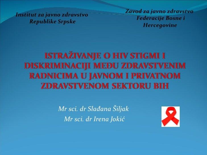 Zavod za javno zdravstvoInstitut za javno zdravstvo                                         Federacije Bosne i     Republi...