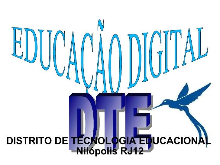 EDUCAÇÃO DIGITAL DTE DISTRITO DE TECNOLOGIA EDUCACIONAL  Nilópolis RJ12