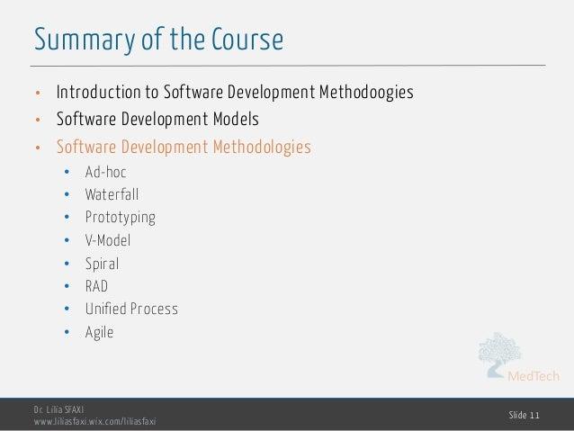 MedTech Summary of the Course Dr. Lilia SFAXI www.liliasfaxi.wix.com/liliasfaxi Slide 11 • Introduction to Software Develo...