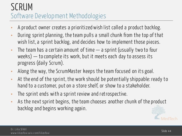 MedTech SCRUM • A product owner creates a prioritized wish list called a product backlog. • During sprint planning, the te...